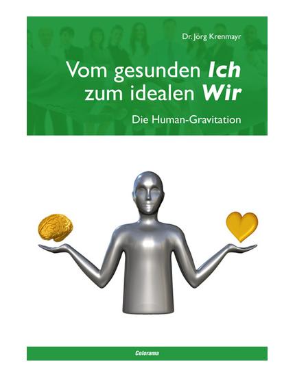 """Buch """"Vom gesunden Ich zum idealen Wir"""""""